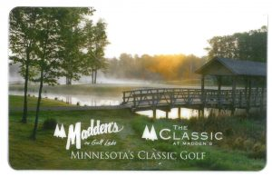 Madden's on Gull Lake golf gift card with shot of golf course