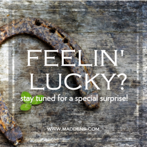 Feelin' Lucky? Stay tuned for a special surprise!