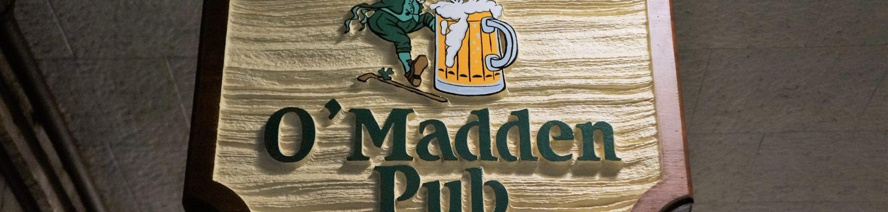 O' Madden Pub