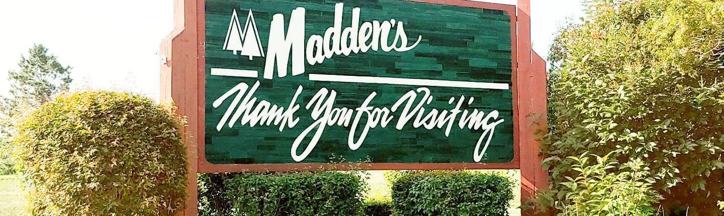 Maddens Thank You for Visiting signage placed on the outdoors